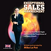Exceptional Sales Management | [Mike Le Put]