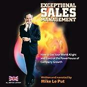 Exceptional Sales Management   [Mike Le Put]