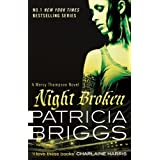 Night Broken: A Mercy Thompson Novel ~ Patricia Briggs