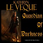 Guardian of Darkness | Kathryn Le Veque
