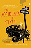 The Accidents of Style: Good Advice on How Not to Write Badly