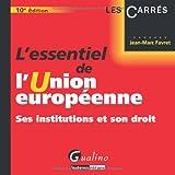 echange, troc Jean-Marc Favret - L'essentiel de l'Union européenne : Ses institutions et son droit