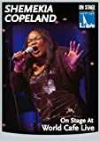echange, troc Shemekia Copeland - On Stage At World Cafe - Live [Import anglais]