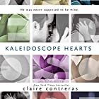 Kaleidoscope Hearts (       UNABRIDGED) by Claire Contreras Narrated by Christy Romano, Vikas Adam