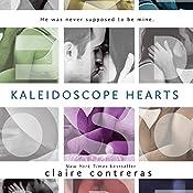 Kaleidoscope Hearts | Claire Contreras