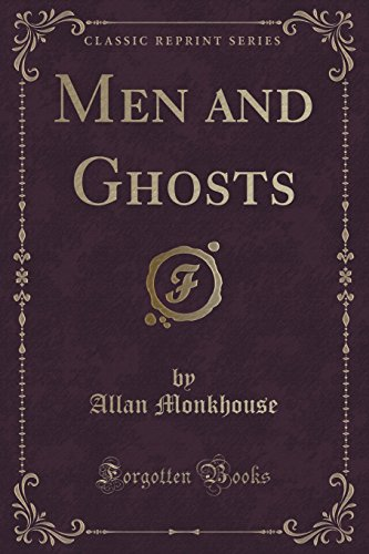 Men and Ghosts (Classic Reprint)