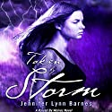 Taken by Storm: A Raised by Wolves Novel, Book 3 Audiobook by Jennifer Lynn Barnes Narrated by Eileen Stevens