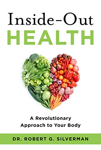inside-out-health-a-revolutionary-approach-to-your-body