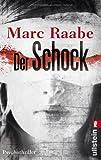 'Der Schock: Psychothriller' von Marc Raabe