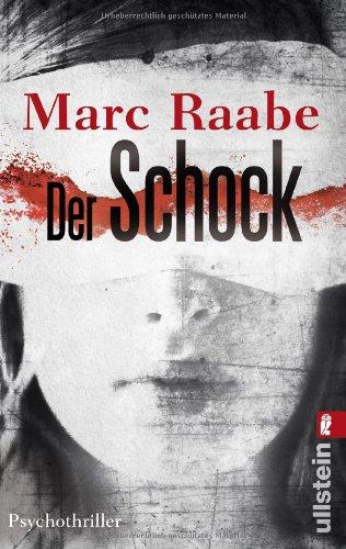 Buchseite und Rezensionen zu 'Der Schock: Psychothriller' von Marc Raabe
