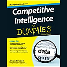 Competitive Intelligence for Dummies (       UNABRIDGED) by Jim Underwood Narrated by Jesse Einstein
