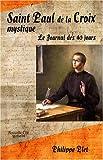 echange, troc Philippe Plet - Saint Paul de la croix mystique : Le journal des 40 jours