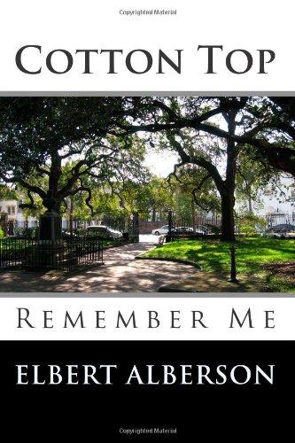 Cotton Top: Remember Me
