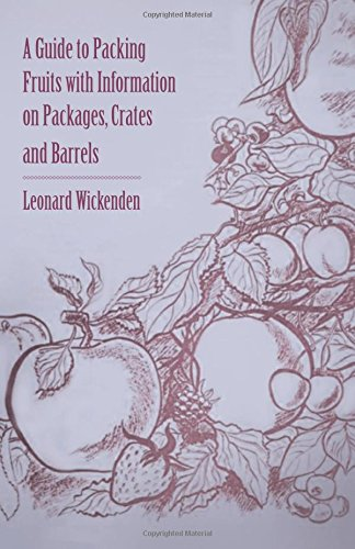 a-guide-to-packing-fruits-with-information-on-packages-crates-and-barrels
