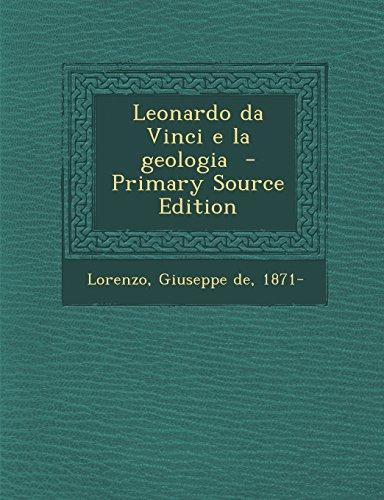 Leonardo Da Vinci E La Geologia - Primary Source Edition (Italian Edition) front-865379