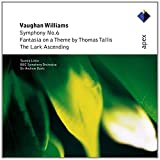 Vaughan Williams: Symphony No. 6, Fantasia On A Theme By Thomas Tallis & The Lark Ascending Tasmin Little