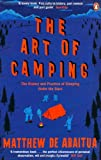 Matthew De Abaitua The Art of Camping: The History and Practice of Sleeping Under the Stars