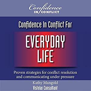 Confidence in Conflict for Everyday Life Hörbuch