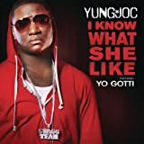 I Know What She Like [Explicit]