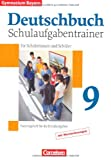  : Deutschbuch - Gymnasium Bayern: 9. Jahrgangsstufe - Schulaufgabentrainer mit Lsungen