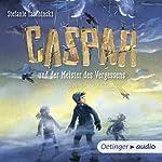 Caspar und der Meister des Vergessens | Stefanie Taschinski