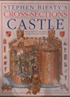 Castle. Stephen Biesty's Cross-Sections