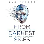 FREE FIRST CHAPTER: From Darkest Skies | Sam Peters