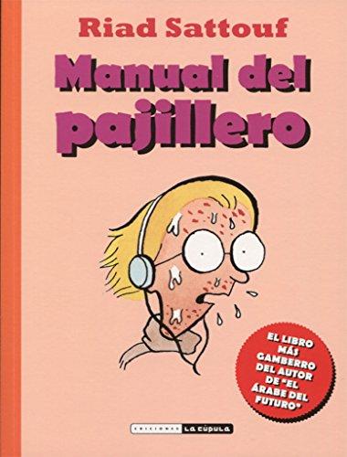 Manual del pajillero (Novela gráfica)