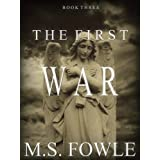 The First War (Book Three)