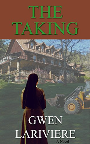 The Taking by Gwen Lariviere