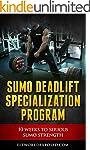 Sumo Deadlift Specialization Program:...