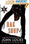 Rag Soup (an Emmett Love Novel Book 5)