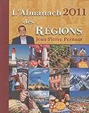 echange, troc Jean-Pierre Pernaut - L'almanach 2011 des régions