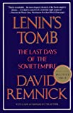 Lenins Tomb: The Last Days of the Soviet Empire (Vintage)
