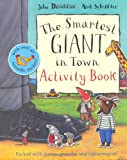 Julia Donaldson The Smartest Giant in Town Activity Book