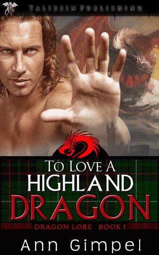 To Love a Highland Dragon (Dragon Lore)