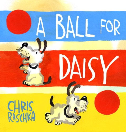 A Ball for Daisy, Chris Raschka