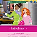 Fashion Frenzy: Beacon Street Girls, Book 9: (       UNABRIDGED) by Annie Bryant Narrated by Cassandra Campbell
