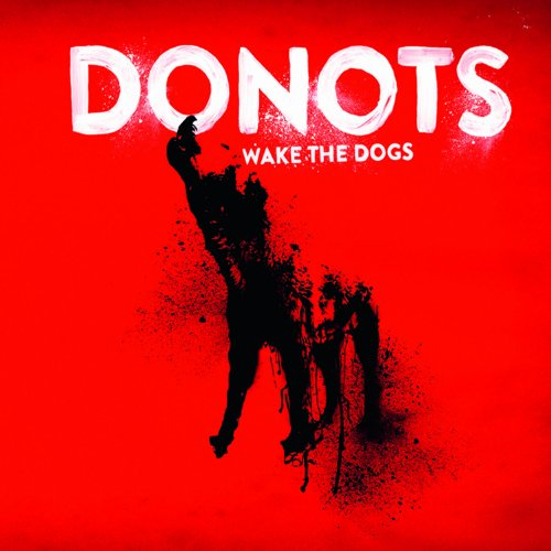 Donots - Wake The Dogs - Zortam Music