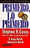 Primero, lo primero (Spanish Edition)
