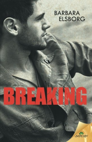 Breaking, by Barbara Elsborg