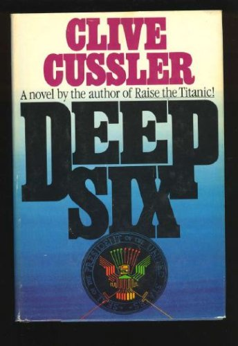 Deep Six, CLIVE CUSSLER