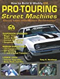 img - for How to Build Pro-Touring GM Street Machines (S-A Design) book / textbook / text book