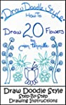 Draw Doodle Style - How To Draw 20 Fl...