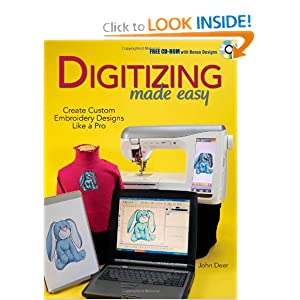 Digitizing Made Easy: Create Custom Embroidery Designs Like a Pro [Paperback]