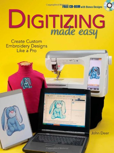 Buy Digitizing Made Easy: Create Custom Embroidery Designs Like a Pro