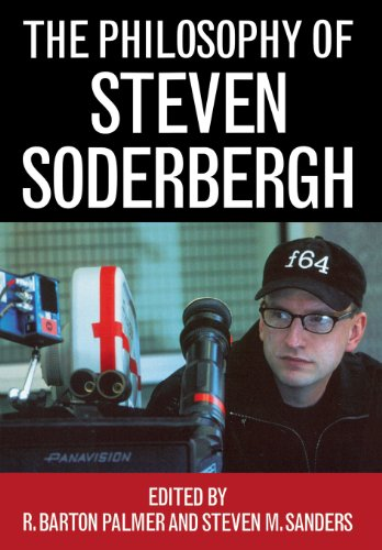 The Philosophy of Steven Soderbergh (The Philosophy of Popular Culture)