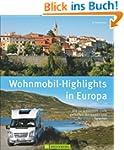 Wohnmobil-Highlights in Europa - Die...