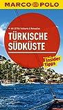 MARCO POLO Reiseführer Türkische Südküste: Reisen mit Insider-Tipps. Mit EXTRA Faltkarte & Reiseatlas