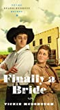 Finally a Bride: (Texas Boardinghouse Brides)